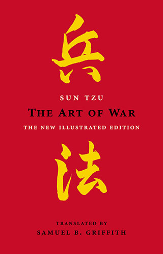 The Art of War by Sun Tzu, The Art of Wisdom by Samuel B. Griffith, the new illustrated edition.